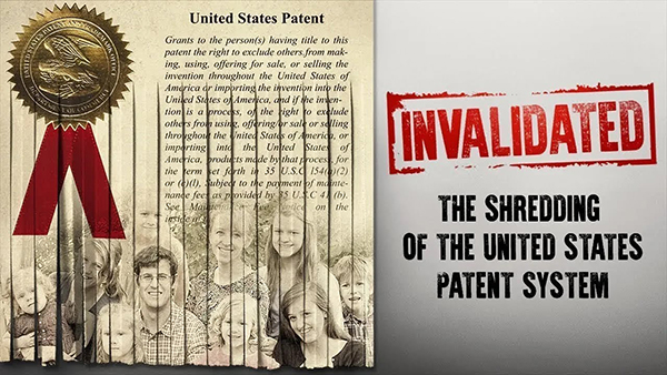 Movie_Invalidated_The Shredding of the US Patent System