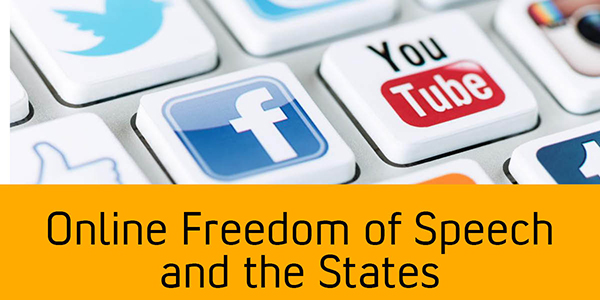 Online Freedom of Speech and the States