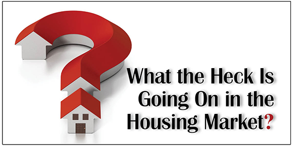 Whats Going on in the Housing Market